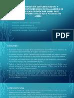 Caracterización Microestructural y Funcionamiento Mecánico de Una Aleación1