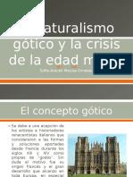 El Naturalismo Gótico y La Crisis de La Edad Media-sofia Macias