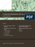 Contexto Histórico de La Colonia