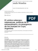 Escolar Diego- El vórtice soberano-  Ssalamancas, políticas de lo extraordinario y la emergencia de los huarpes en Cuyo, Argentina.pdf