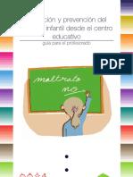 Detección y Prevención Del Maltrato Infantil - Guia Para Profesores
