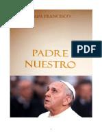 Papa Francisco Padre Nuestro