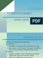 Dental Semen