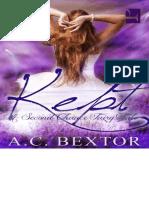 A.C. Bextor - A Second Chance Fairy Tale - Kept