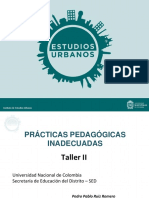 Prácticas Pedagógicas. IEU - Univ. Nacional. TALLER II
