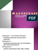 kelompok 7 Halusinasi.ppt