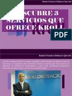 Ramiro Francisco Helmeyer Quevedo - Descubre 3 Servicios Que Ofrece Kroll