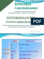 determinantesepronomesapresentaoppt-121020050026-phpapp01