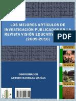 LOS MEJORES ARTÍCULOS DE INVESTIGACION PUBLICADOS EN LA REVISTA VISION EDUCATIVA IUNAES.pdf