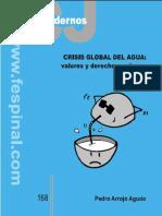 Arrojo_Crisis global del agua. Valores y derechos en juego.pdf