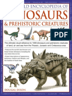 World Encyclopedia of Dinosaurs Prehistoric Creatures the Ultimate Visual Reference to 1000 Dinosaurs and Prehistoric Creatures of Land Air and Sea From the Triassic Jurassic and Cretac