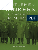 Gentlemen Bankers. the World of J.P. Morgan (Pak, S.J.)