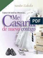 A Pesar de Nuestras Diferencias, Me Casaria de Nuevo Contigo - Fernando Zavala