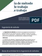 Ingeniería de Método, Estudio de Trabajo y Diseño de Trabajo