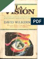 La Visión DAVID WILKERSON Profecías y Predicciones (1)