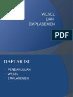 WESEL Dan Emplasemen