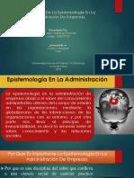 Importancia de La Epistemología en La Administración De