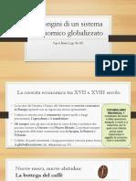 le origini di un sistema economico globalizzato