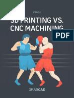 3D Printing vs CNC Machining.pdf