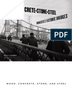 Wood, Concrete, Stone, And Steel Minnesota's Historic Bridges