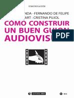 Cómo construir un buen guion audiovisual