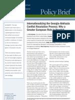 Internationalizing the Georgia-Abkhazia Conflict Resolution Process