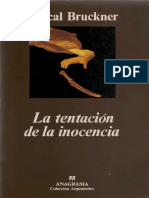 Bruckner Pascal - La Tentacion de La Inocencia