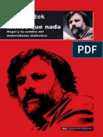 Žižek, Slavoj - Menos Que Nada. Hegel y La Sombra Del Materialismo Dialéctico (Introducción)