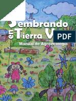 Sembrando en Tierra Viva Manual de Agroecología