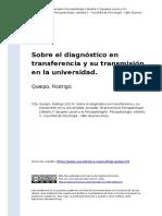 Queipo, Rodrigo (2014). Sobre El Diagnostico en Transferencia y Su Transmision en La Universidad