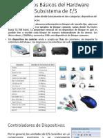 Elementos Básicos Del Hardware Del Subsistema de E