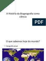 A História Da Biogeografia Como Ciência