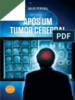 Após um tumor cerebral - Júlio Pereira