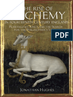 Hughes Jonathan the Rise of Alchemy in Fourteenth-century England