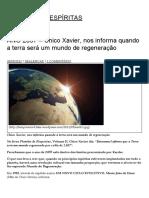 ANO 2057 – Chico Xavier, Nos Informa Quando a Terra Será Um Mundo de Regeneração