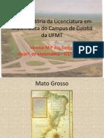 A Licenciatura Em Matemática Do Campus de Cuiabá