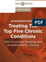 Treating the Top Five Chronic Conditions Chris Kresser