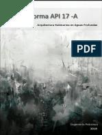 API 17 - A. Norma Recomendada Para El Diseño y Operación de Los Sistemas Submarinos de Producción
