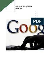 10 Maneras de Usar Google Que Quizás No Conocías