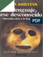 Kristeva, J - Lenguaje ese desconocido.pdf