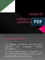Unidad 5 - Introduccion a Los SO