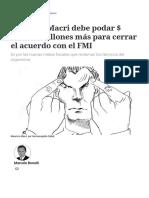 Mauricio Macri debe podar $ 200.000 millones más para cerrar el acuerdo con el FMI