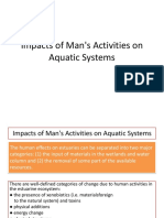 Impacts of Man's Activities on Aquatic Systems