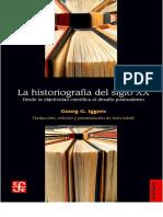 Georg Iggers  Historiografía Del Siglo XX. Desde la objetividad científica al desafío posmoderno