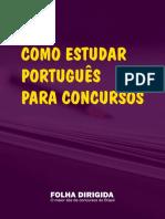 Ebook-Como-Estudar-Portugues-para-Concursos-Folha-Dirigida.pdf