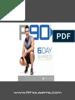 p90-6dayshred