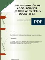 IMPLEMENTACIÓN DE ADECUACIONES CURRICULARES SEGÚN DECRETO 83.pptx