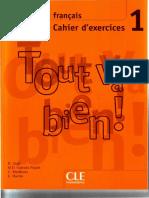 H Augé - Méthode de français Tout va bien ! 1 _ Cahier d'exercices (2004, CLE International).pdf