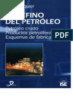 Wauquier, J. P. - El Refino del Petroleo.pdf