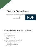 Basic Work Wisdoms